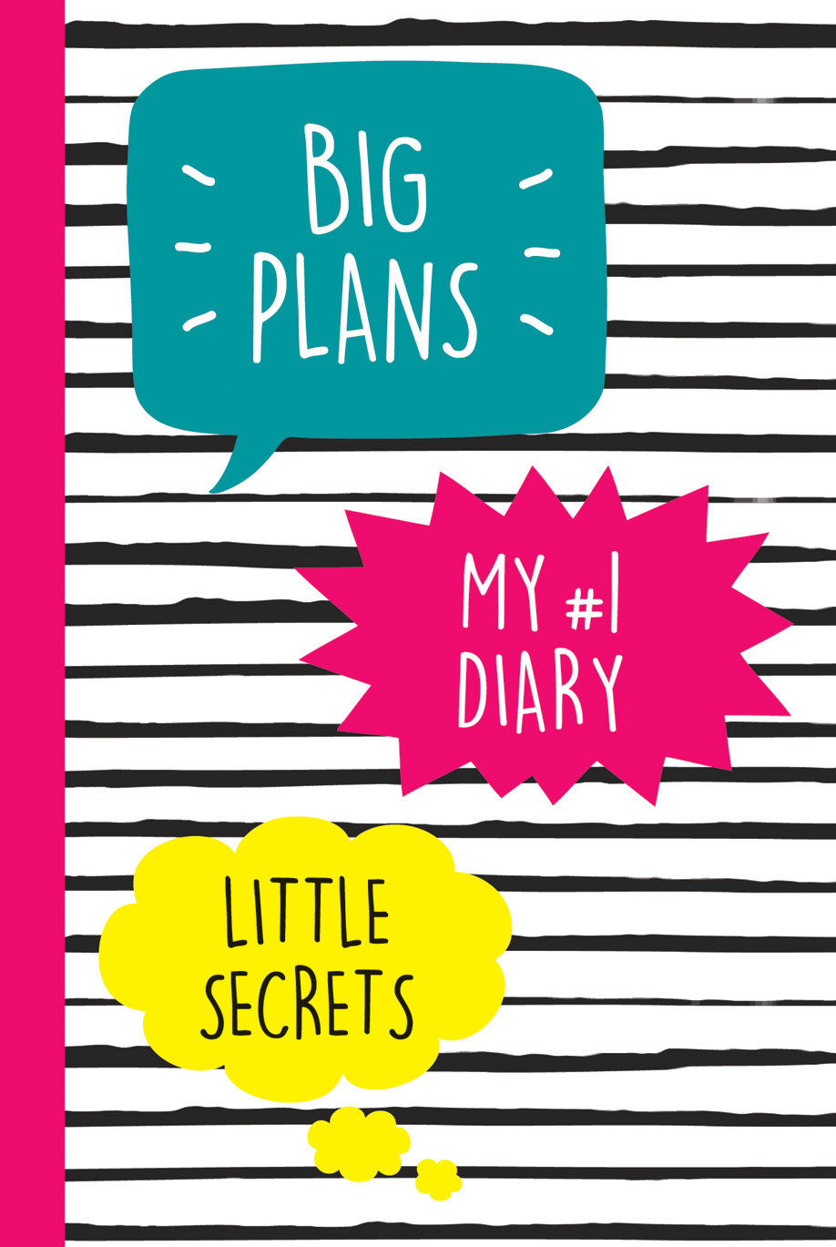 My №1 Diary. Big Plans. Little Secrets - страница 0