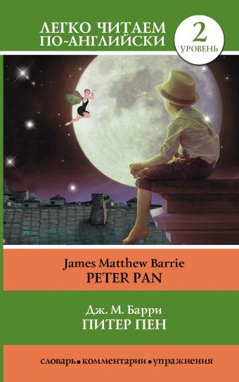 Питер Пен = Peter Pan Барри Д.