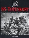 "SS-TOTENKOPF. История дивизии СС ""Мертвая голова"",  1940-1945"