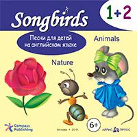 Англ.яз.(Айрис-Пр.)(о) Songbirds Песни д/детей на англ.яз. CD 1+2 Nature//Animals (на англ.яз.)