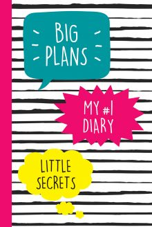 - My №1 Diary. Big Plans. Little Secrets обложка книги
