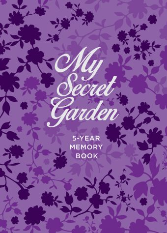 My Secret Garden. 5-Year Memory Book обложка