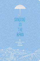 Singing in the Rain. 5 лучших лет моей жизни