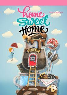 Обложка Блокнот. Home sweet home! Chocolate (А5 альбомный формат)