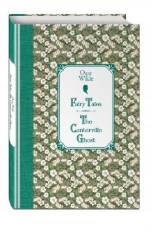 Сказки. Кентервильское привидение = Fairy Tales. The Canterville Ghost обложка книги