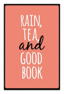 - Rain, tea, and good book (А5) обложка книги