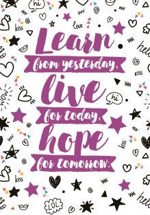 Обложка Learn from yesterday, live for today, hope for tomorrow. Тетрадь студенческая (А4, 40л., УФ-лак)