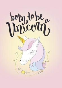 Тетрадь общая. Born to be a unicorn (А5, 48 л., мягкая обложка)