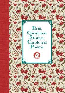 Лучшие рождественские рассказы и стихотворения = Best Christmas Stories, Carols and Poems