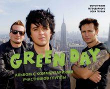 Green Day. Фотоальбом с комментариями участников группы
