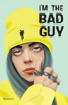 Блокнот Billie Eilish. I'm the bad guy (формат А5, мягкая обложка)
